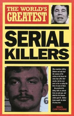 World's Greatest Serial Killers - The Worlds Greatest (Paperback)
