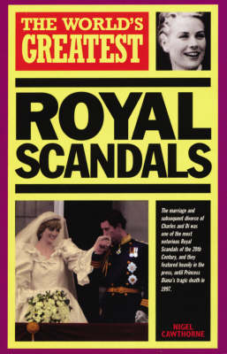 The World's Greatest Royal Scandals: 1999 - World's Greatest (Paperback)