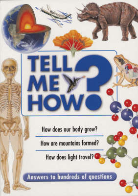 Tell ME How?: Answers to Hundreds of Questions (Paperback)