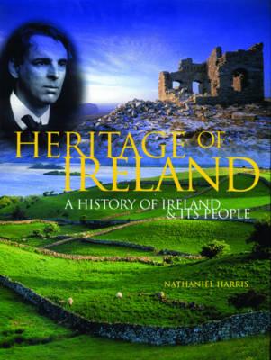 Heritage of Ireland: A History of Ireland & Its People (Hardback)