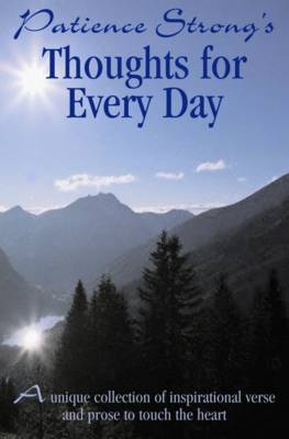 Patience Strong -Thoughts for Every Day (Hardback)