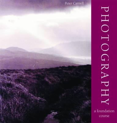 Foundation Course: Photography (Hardback)