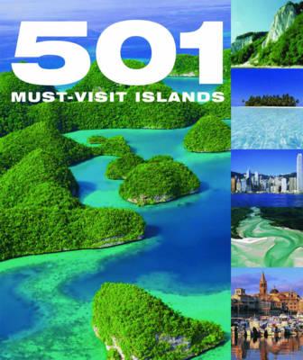 501 Must Visit Islands (Hardback)