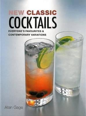 New Classic Cocktails (Hardback)