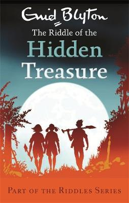 The Riddle of the Hidden Treasure - Enid Blyton: Riddles (Paperback)