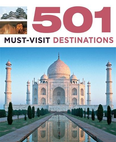 501 Must-Visit Destinations - 501 Series (Paperback)