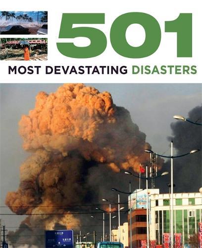 501 Most Devastating Disasters - 501 Series (Paperback)