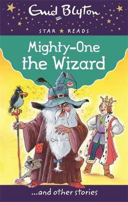Mighty-One the Wizard - Enid Blyton: Star Reads Series 3 (Paperback)