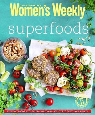 Superfoods - The Australian Women's Weekly (Paperback)