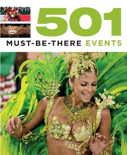 501 Must-Be-There Events - 501 Series (Paperback)