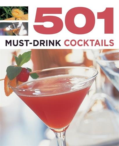 501 Must-Drink Cocktails - 501 Series (Paperback)