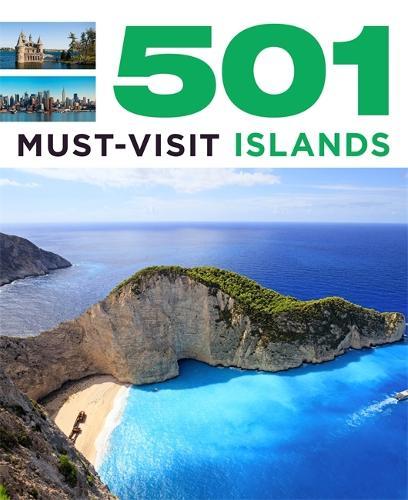 501 Must-Visit Islands - 501 Series (Paperback)