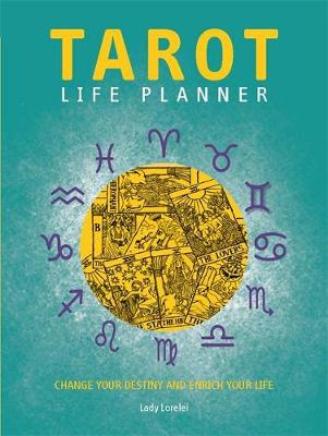 Tarot Life Planner: Change Your Destiny and Enrich Your Life (Paperback)