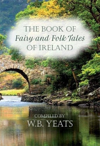 Fairy and Folk Tales of Ireland (Paperback)