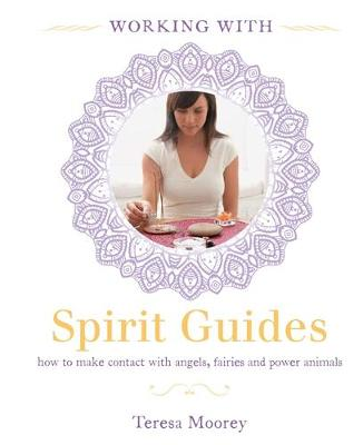 Working with: Spirit Guides - Bounty Working with (Paperback)