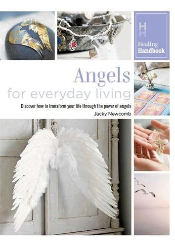 Healing Handbooks: Angels for Everyday Living - Healing Handbooks (Paperback)
