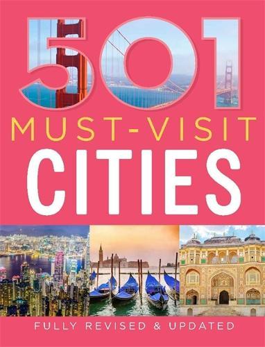 501 Must-Visit Cities - 501 Series (Hardback)