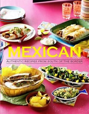 World Food: Mexican - The Australian Women's Weekly (Paperback)