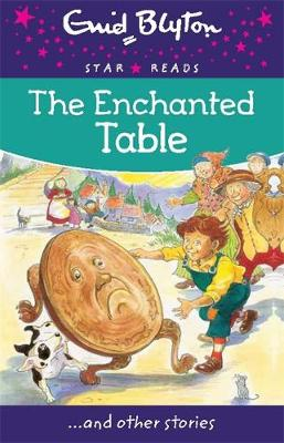 The Enchanted Table - Enid Blyton Star Reads Series 11 (Paperback)