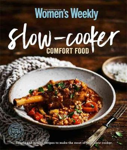 Everyday Slow-cooker Comfort Food - The Australian Women's Weekly (Paperback)