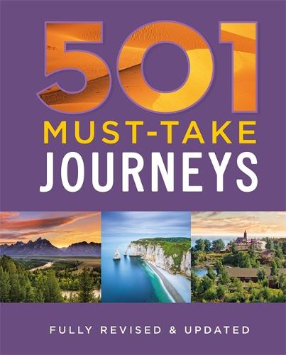 501 Must-Take Journeys - 501 Series (Hardback)