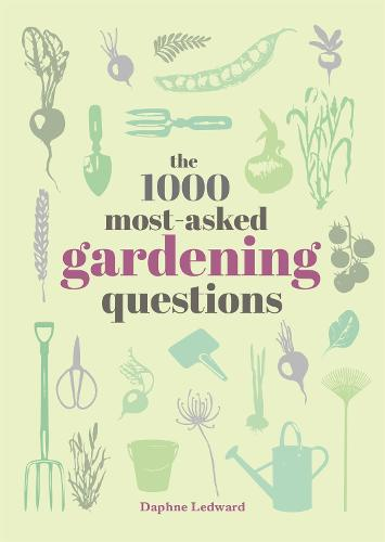 The 1000 Most-Asked Gardening Questions Answered (Hardback)