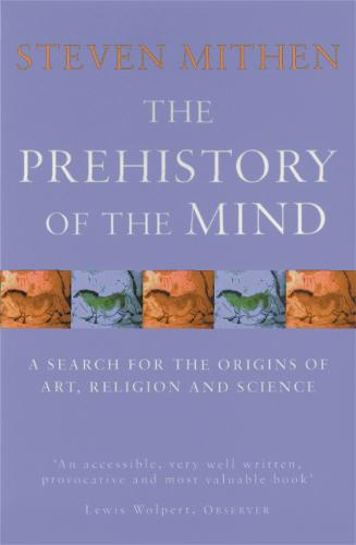 The Prehistory Of The Mind (Paperback)