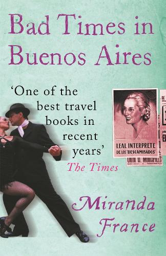 Bad Times In Buenos Aires (Paperback)