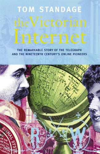 The Victorian Internet (Paperback)
