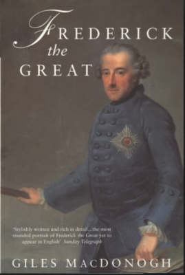 Frederick the Great: A Life in Deeds and Letters (Paperback)