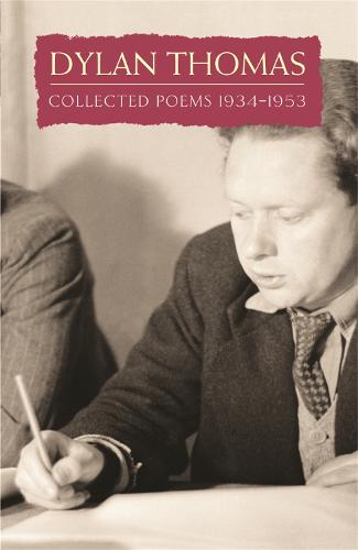 Collected Poems: Dylan Thomas (Paperback)