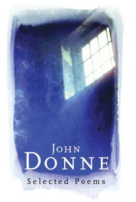 John Donne - Everyman Poetry (Hardback)