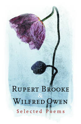 Rupert Brooke and Wilfred Owen - Everyman Poetry (Hardback)