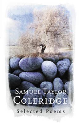 Samuel Taylor Coleridge - Everyman Poetry (Hardback)