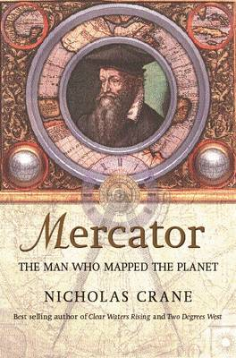 Mercator: The Man Who Mapped the Planet (Paperback)