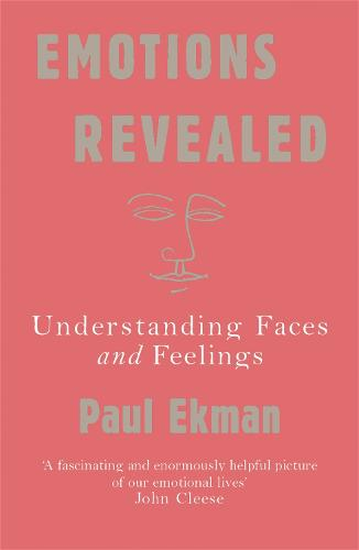 Emotions Revealed: Understanding Faces and Feelings (Paperback)