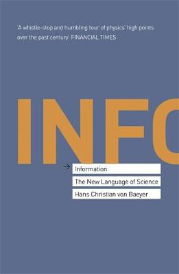 Information: The New Language of Science (Paperback)