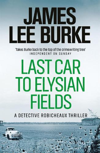Last Car To Elysian Fields - Dave Robicheaux (Paperback)