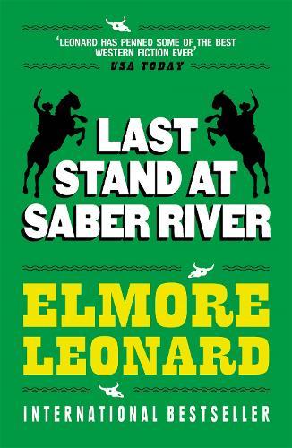 Last Stand at Saber River (Paperback)