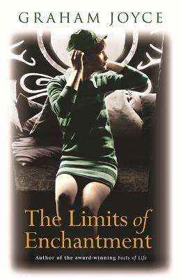 The Limits of Enchantment: A Novel (Paperback)