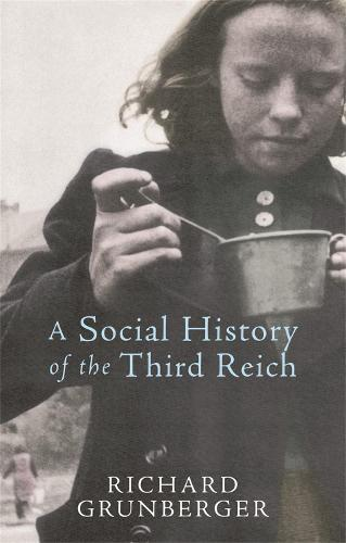 A Social History of The Third Reich (Paperback)
