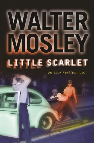 Little Scarlet: Easy Rawlins 9 - The Easy Rawlins Mysteries (Paperback)