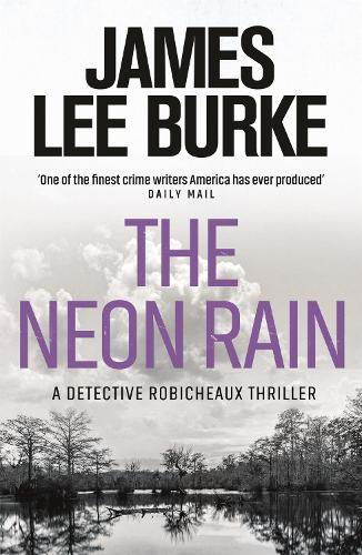 The Neon Rain - Dave Robicheaux (Paperback)