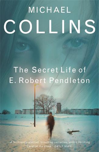 The Secret Life of E. Robert Pendleton (Paperback)