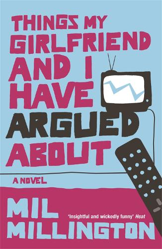 Things My Girlfriend and I Have Argued About (Paperback)