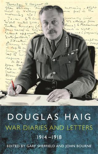 Douglas Haig: Diaries and Letters 1914-1918 (Paperback)