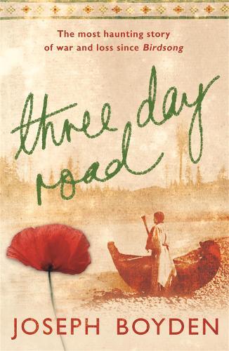 Three Day Road (Paperback)