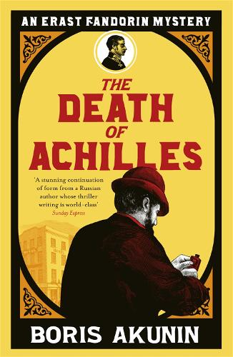 The Death of Achilles: Erast Fandorin 4 - Erast Fandorin Mysteries (Paperback)