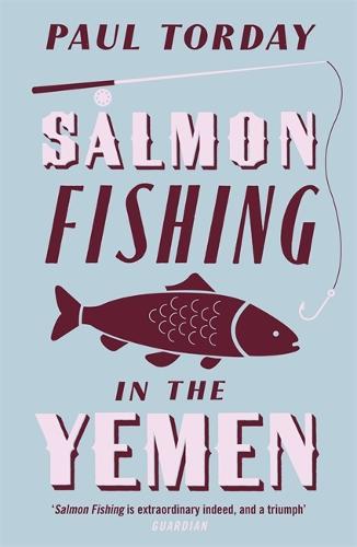 Salmon Fishing in the Yemen (Paperback)