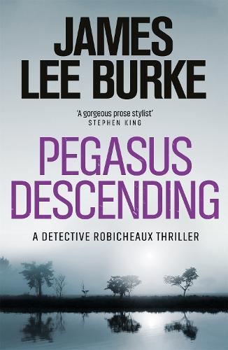 Pegasus Descending - Dave Robicheaux (Paperback)